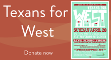 Texans for West Homepage callout